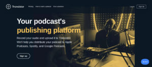Transistor Podcast Hosting | Transistor Podcasting