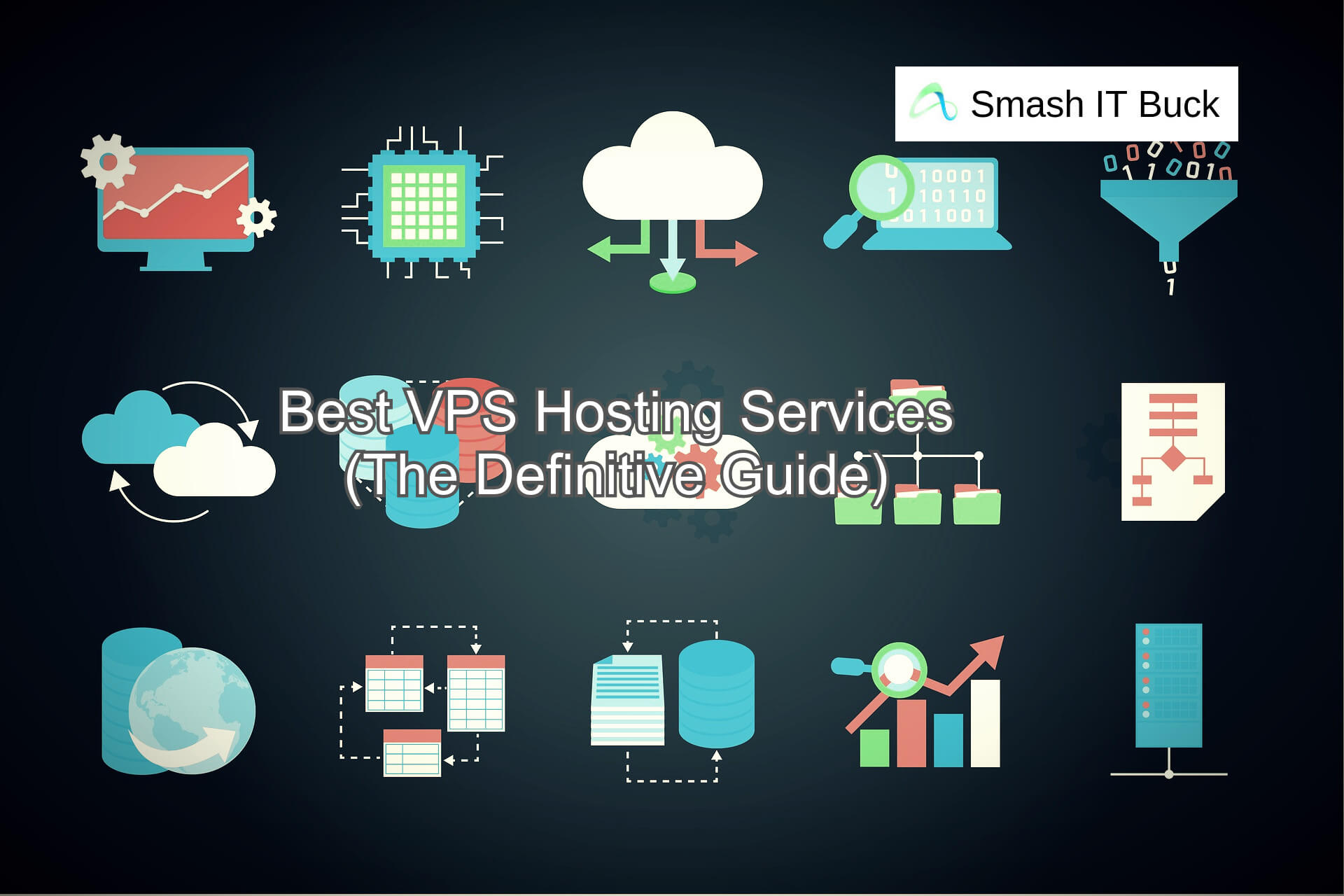Best VPS Hosting Services of 2021