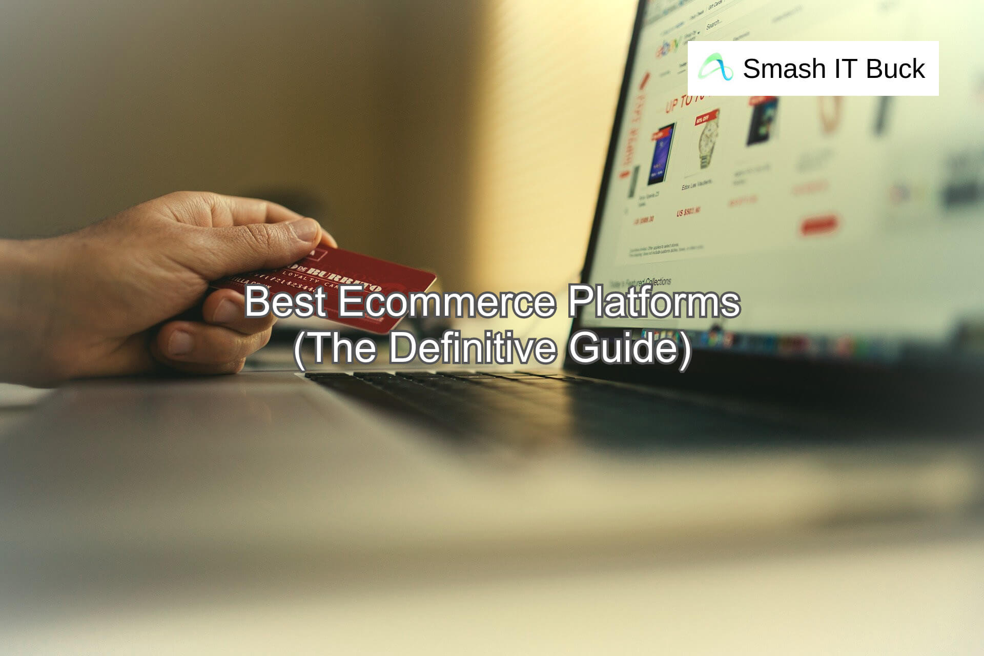 Best Ecommerce Platforms Compared for (2021)