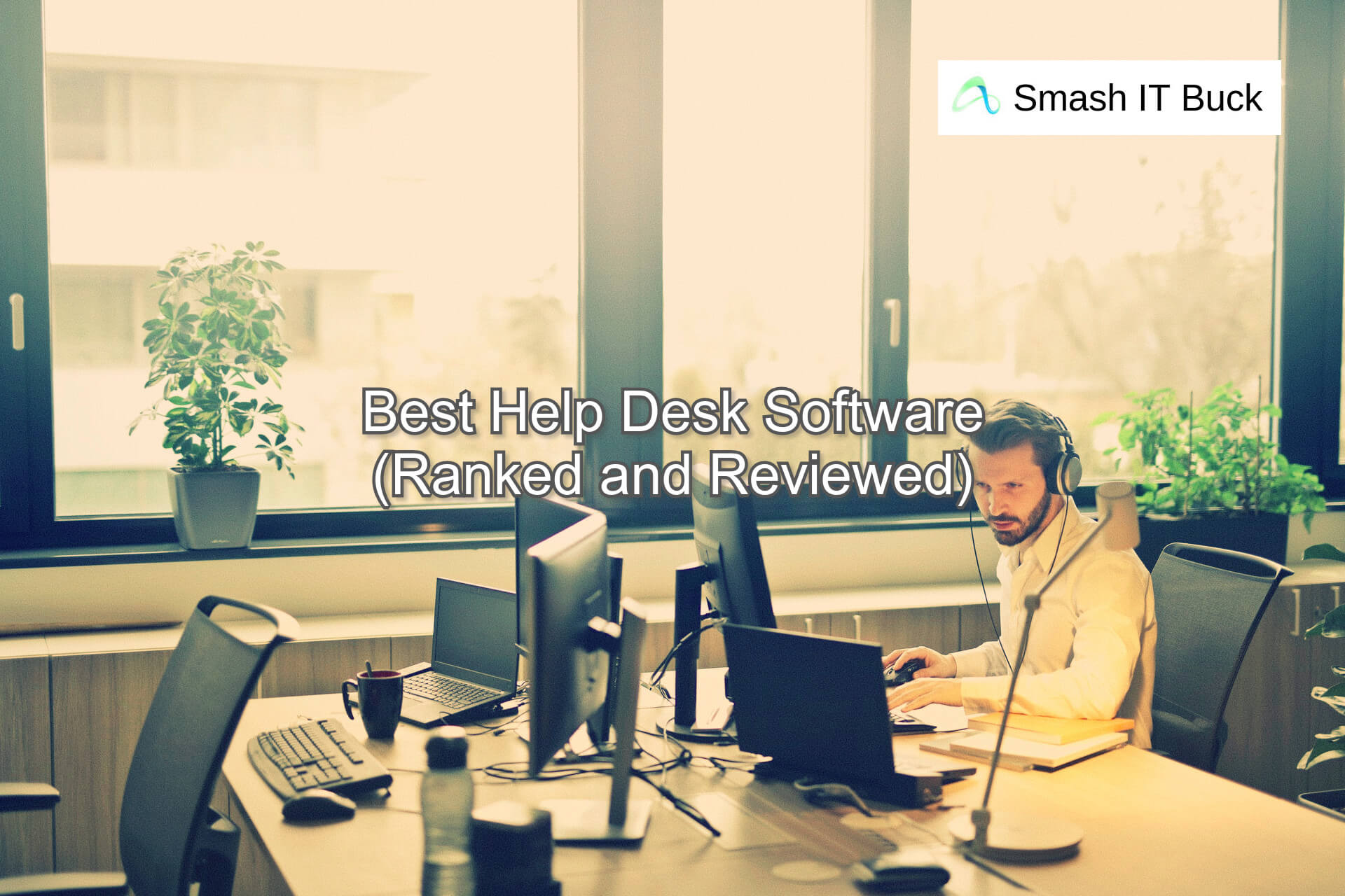 Best SaaS Help Desk Software Platforms of 2021