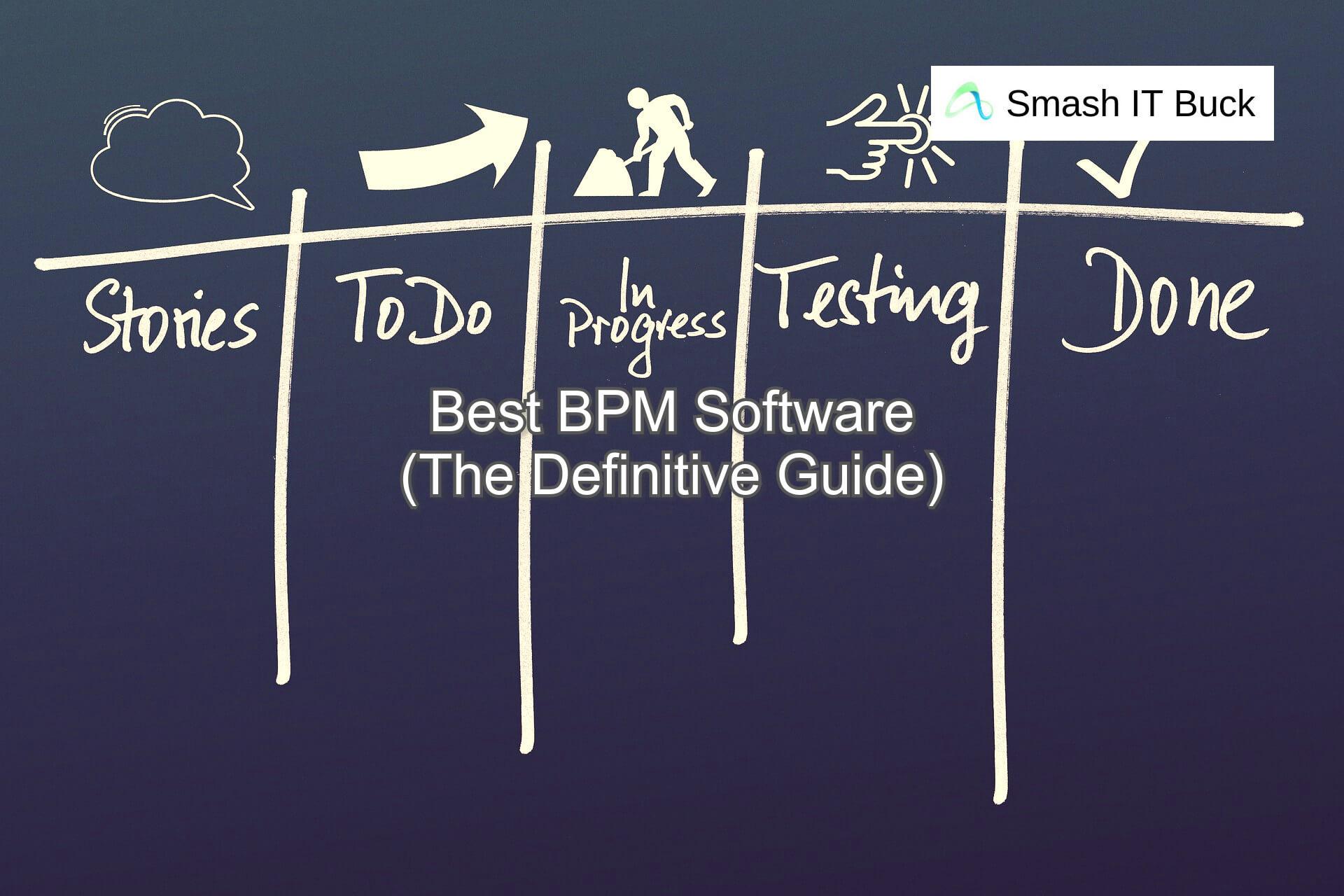 Best BPM Software of 2021 (Reviewed)