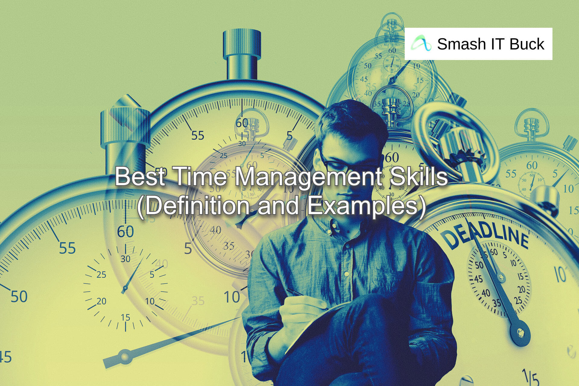 Time Management Skills: Examples and Definition