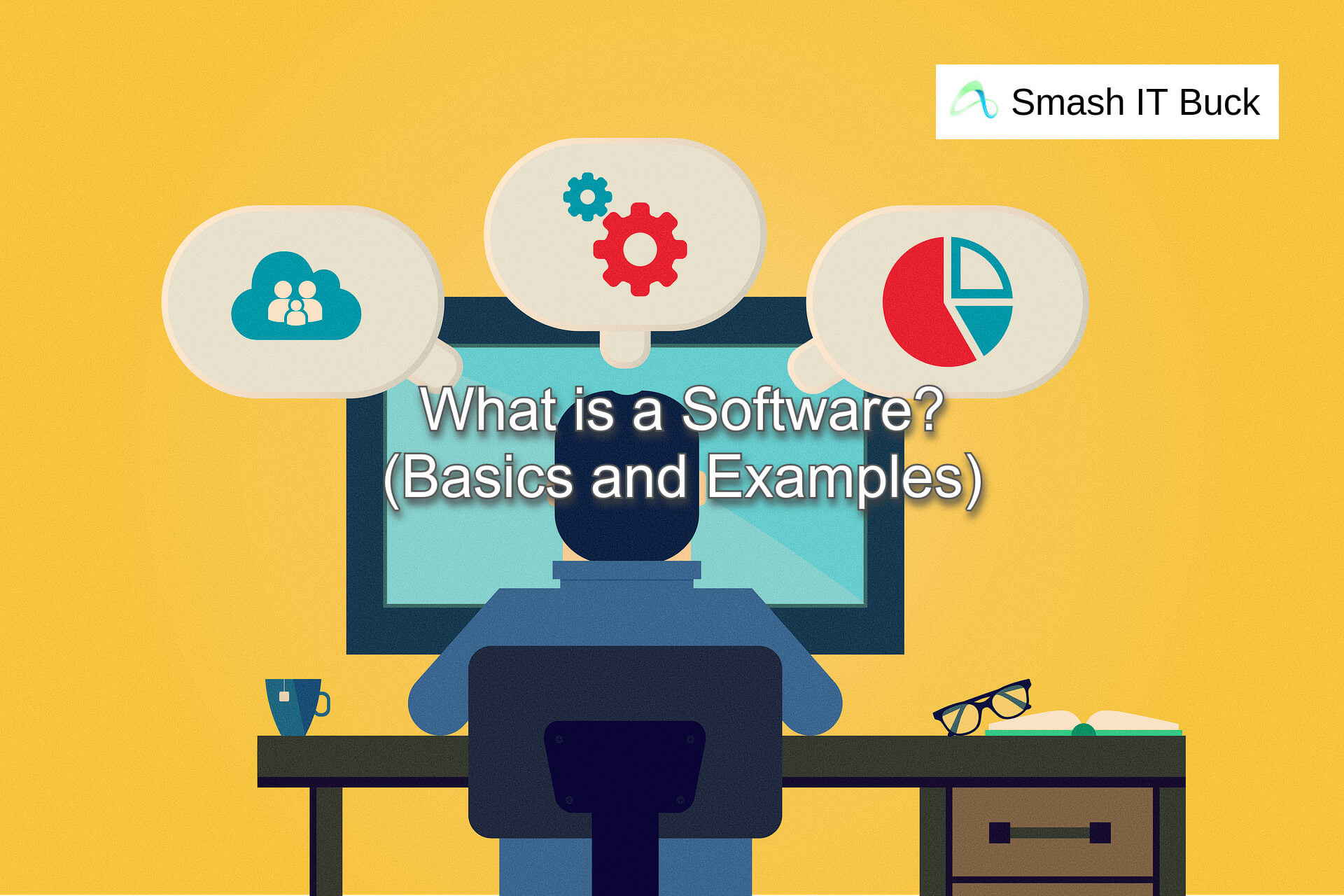 What is Software? Software Basics and Examples