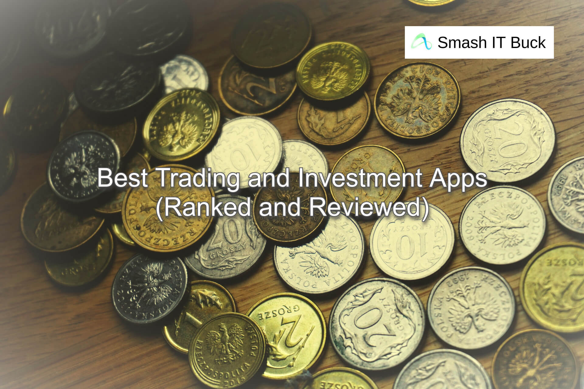 Best Investment Apps of 2021 for Stock Trading