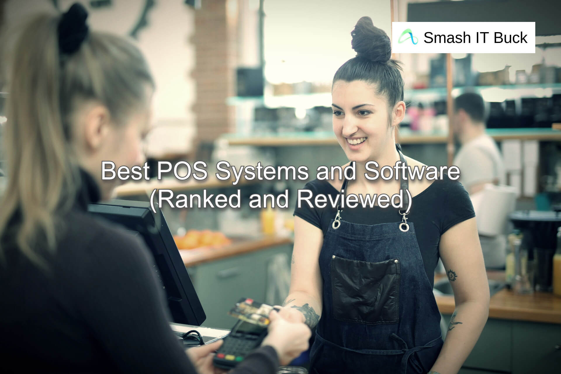 Best POS Systems & Software for business in 2021