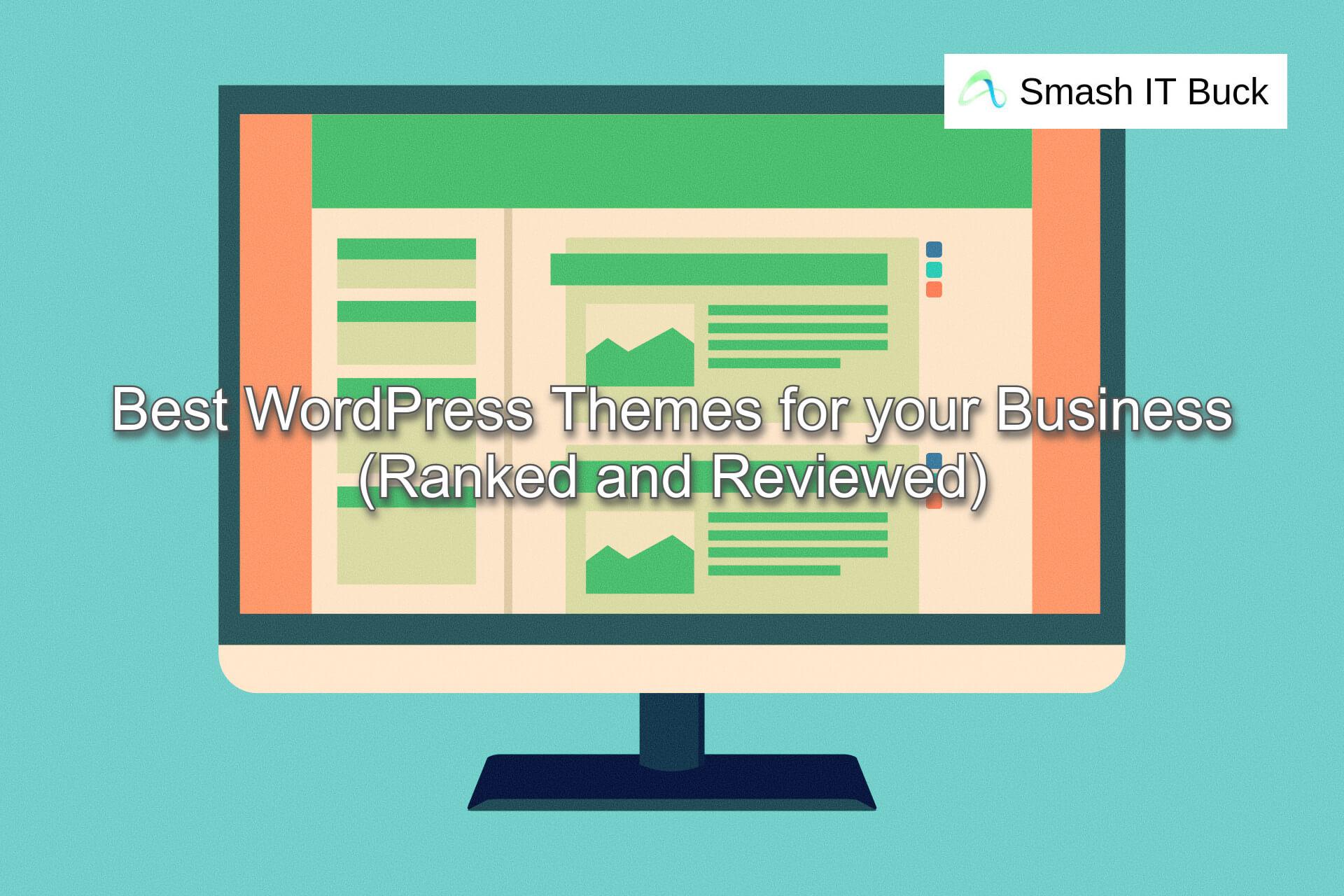 Best WordPress theme for Business Blog (2021)