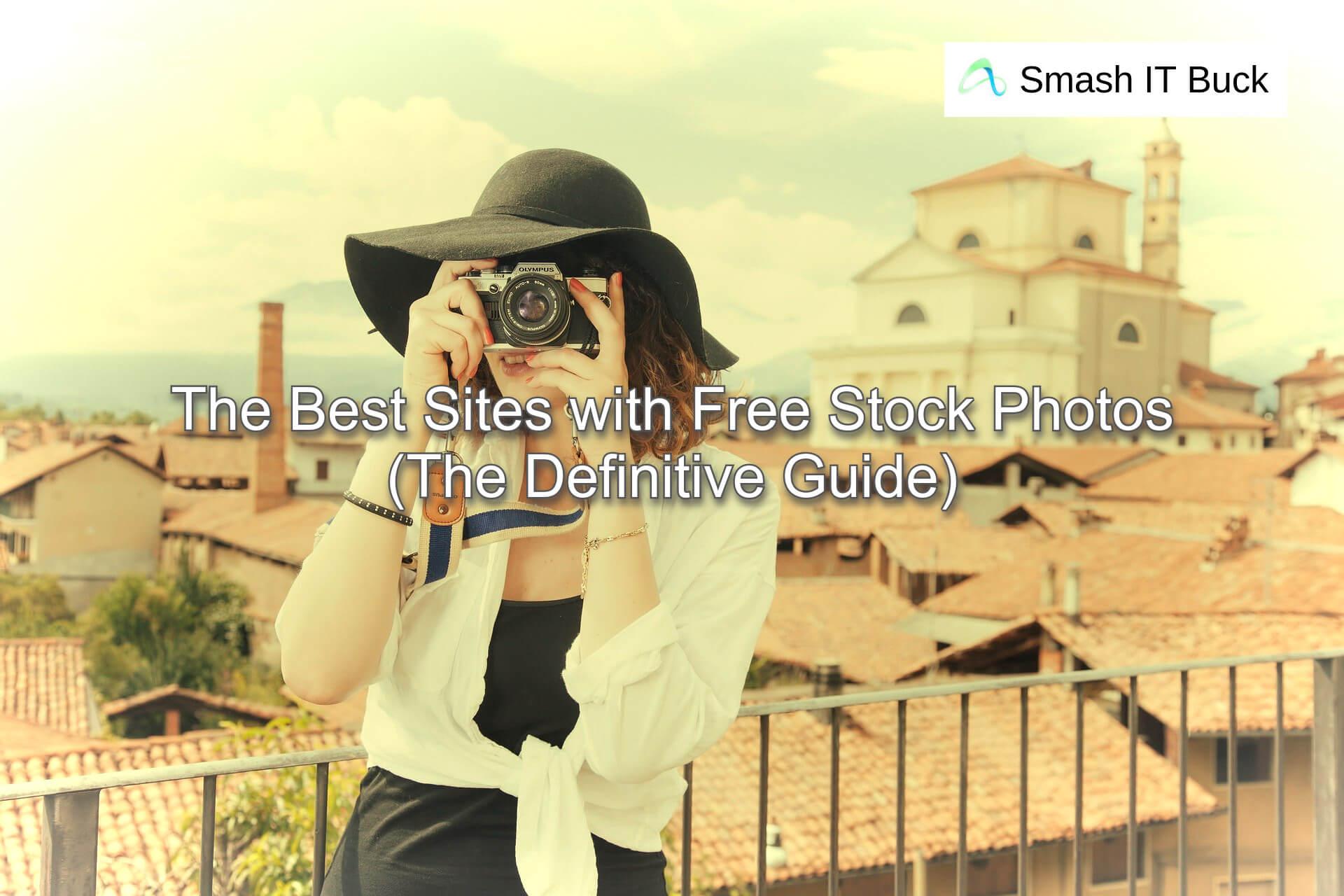 Best Sites providing Free Stock Photos in 2021