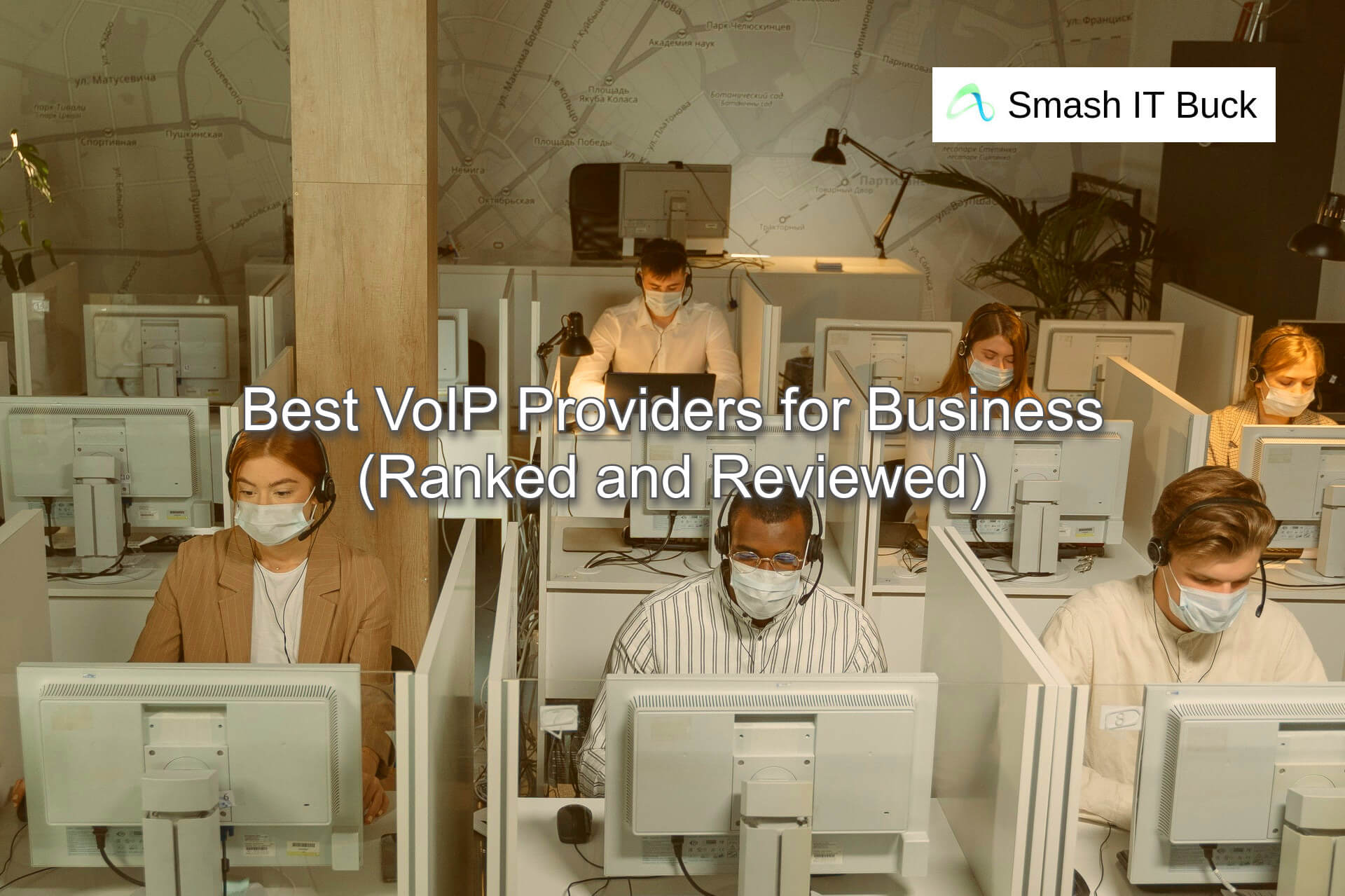 Best VoIP Providers for your Business in 2021