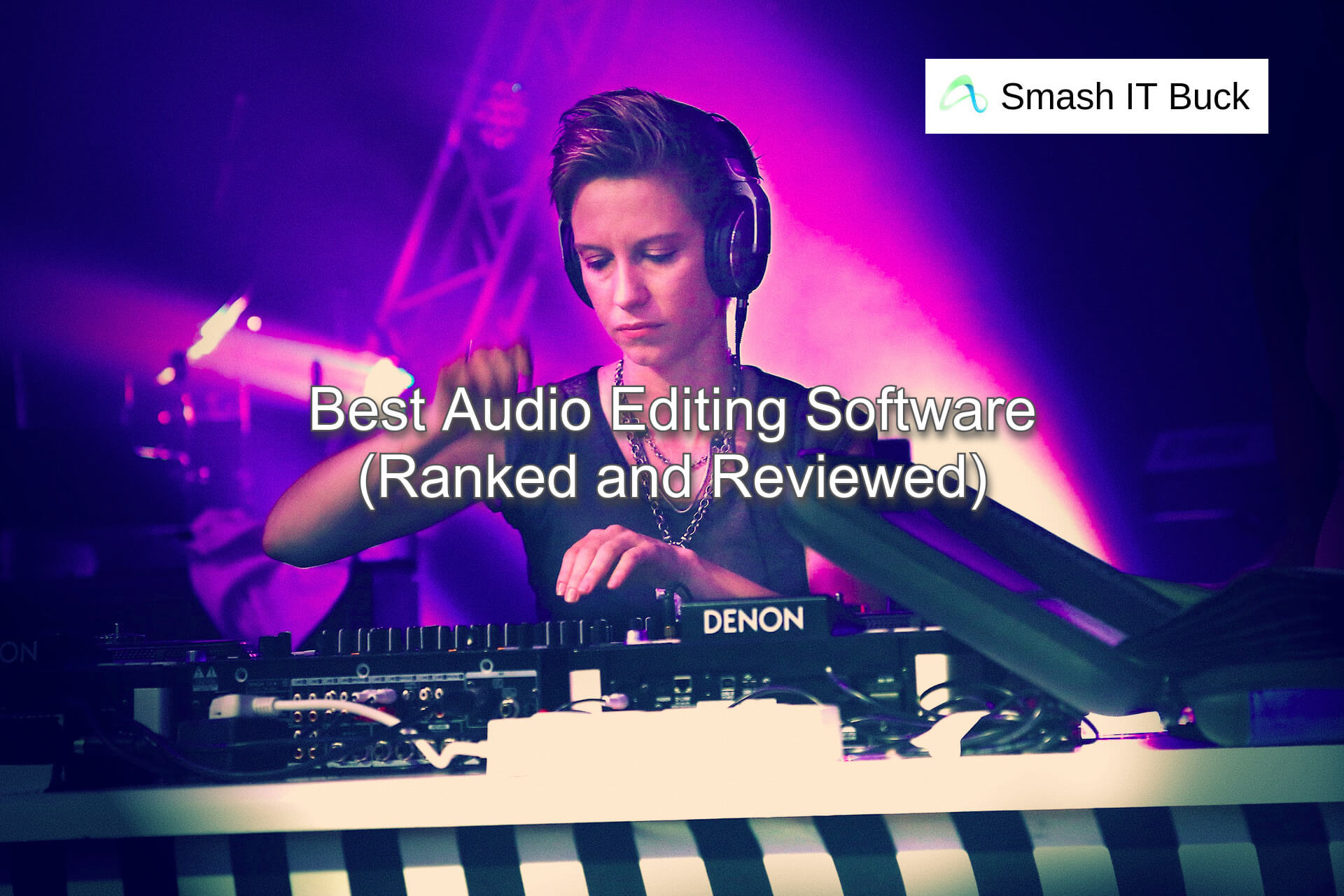 Best Audio Editing Software to use in 2021