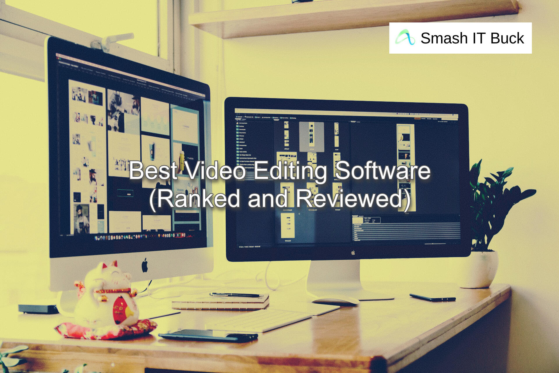 Best Video Editing Software to use in 2021