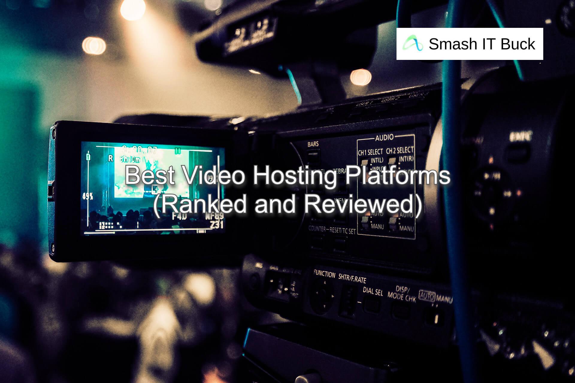 Best Video Hosting Sites in 2021 (Reviewed)