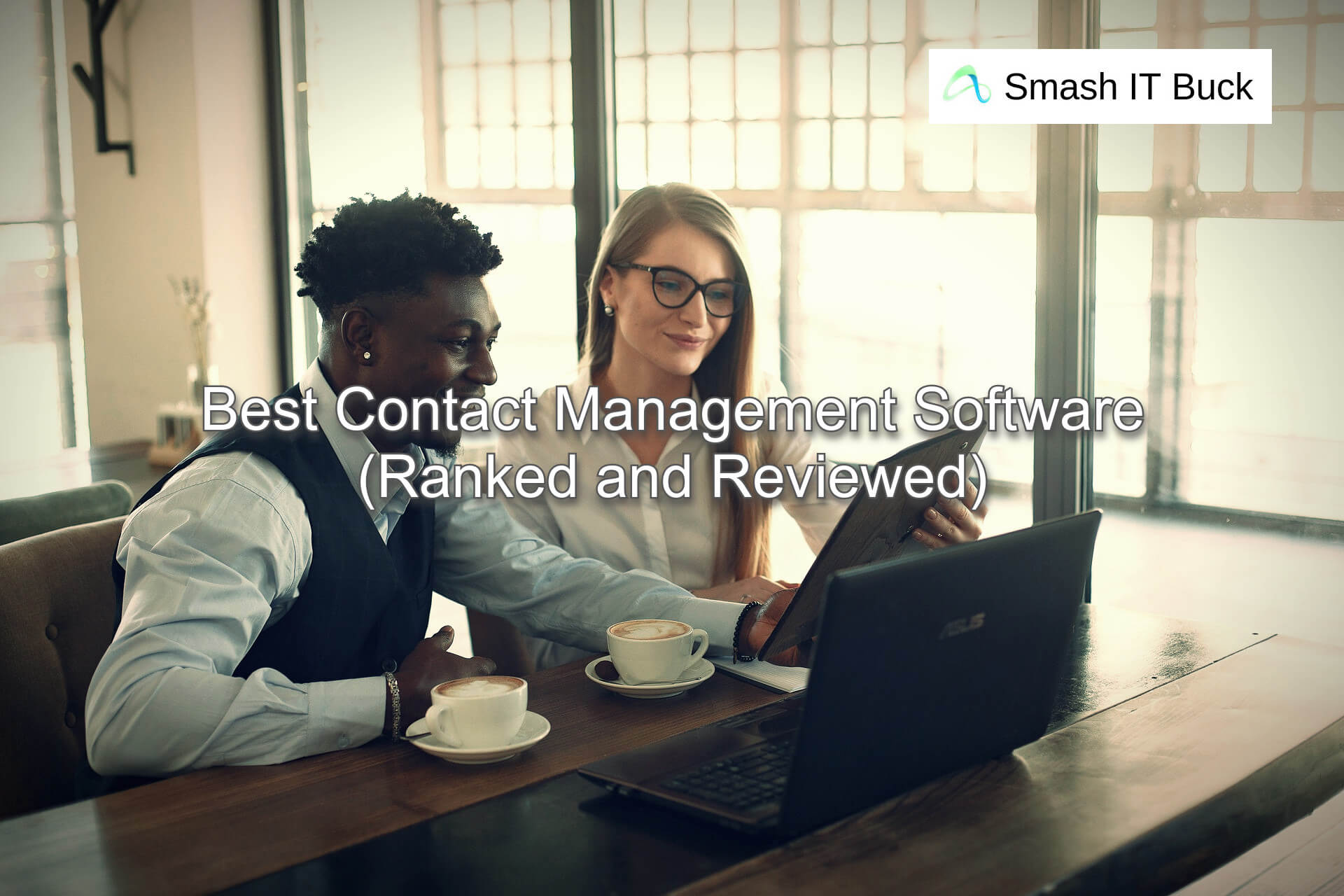 Best Contact Management Software to use in 2021