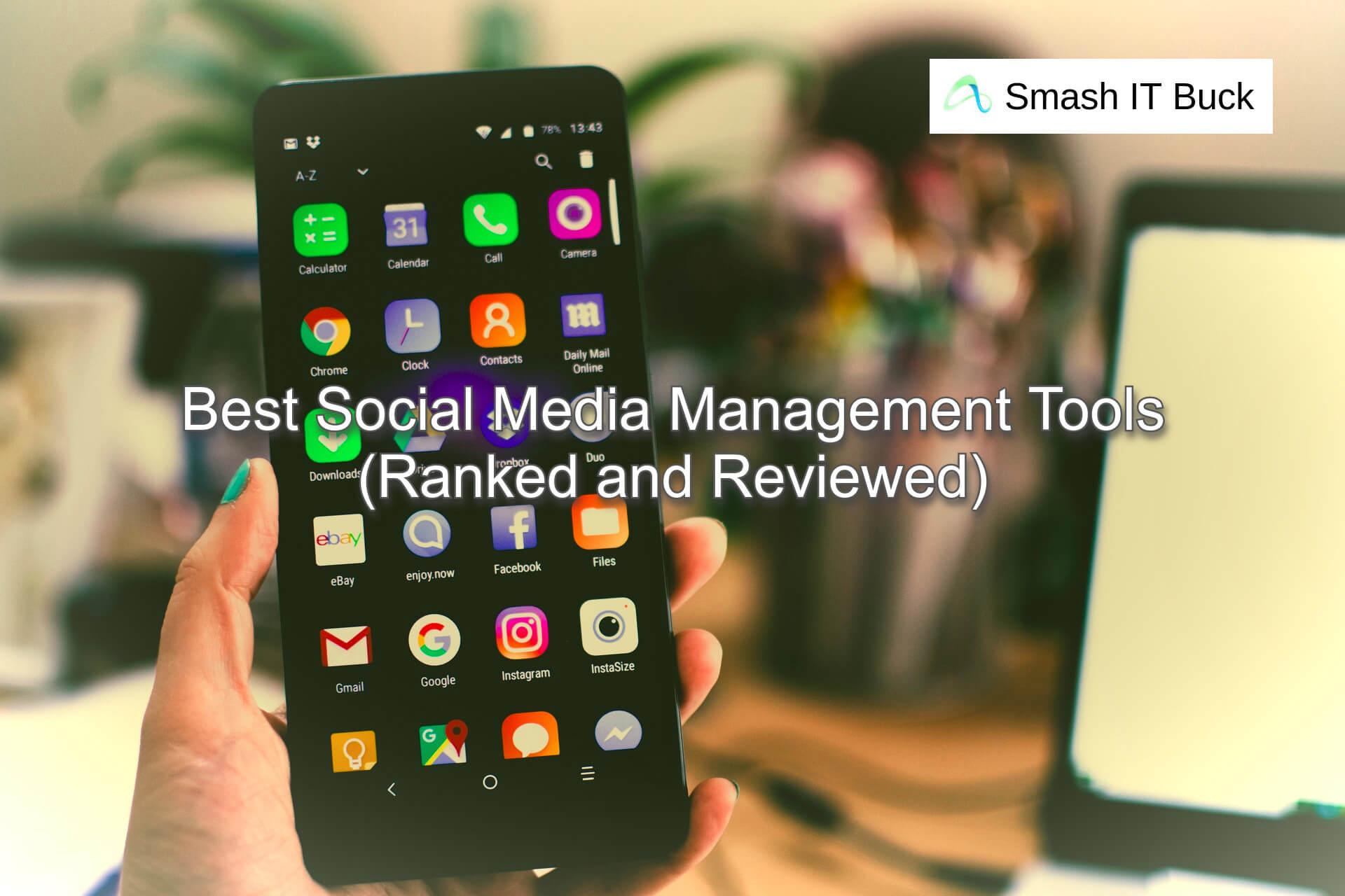 Best Social Media Management Tools in 2021