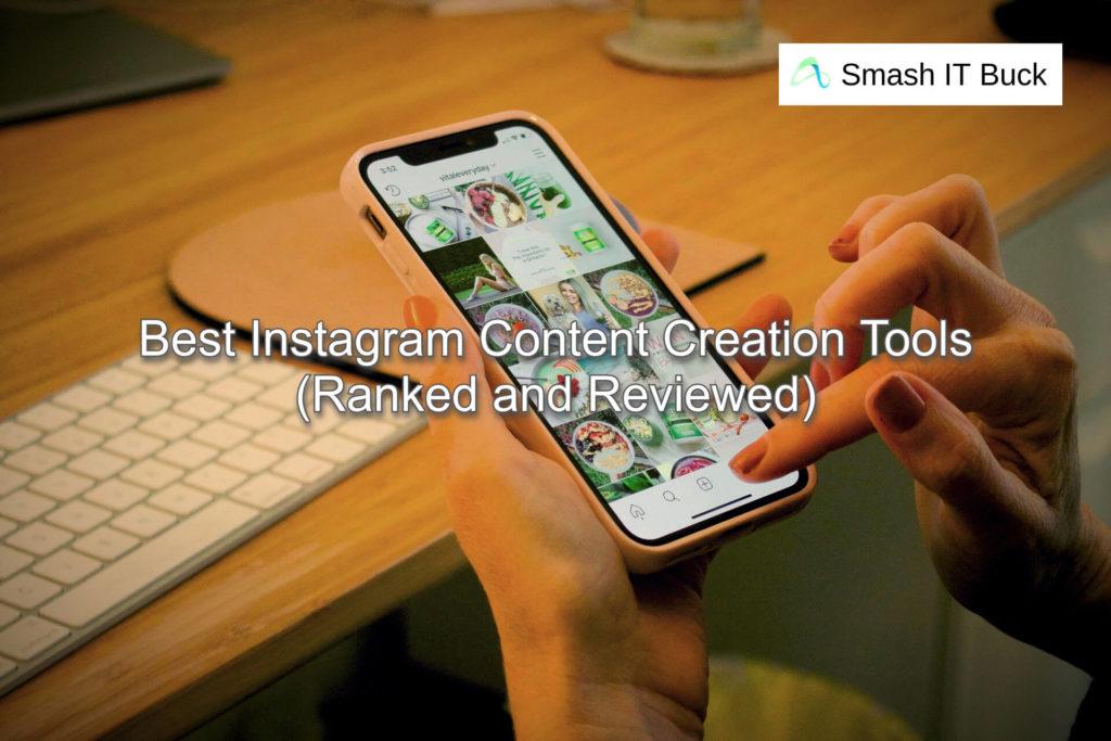 Instagram Content Creation Tools